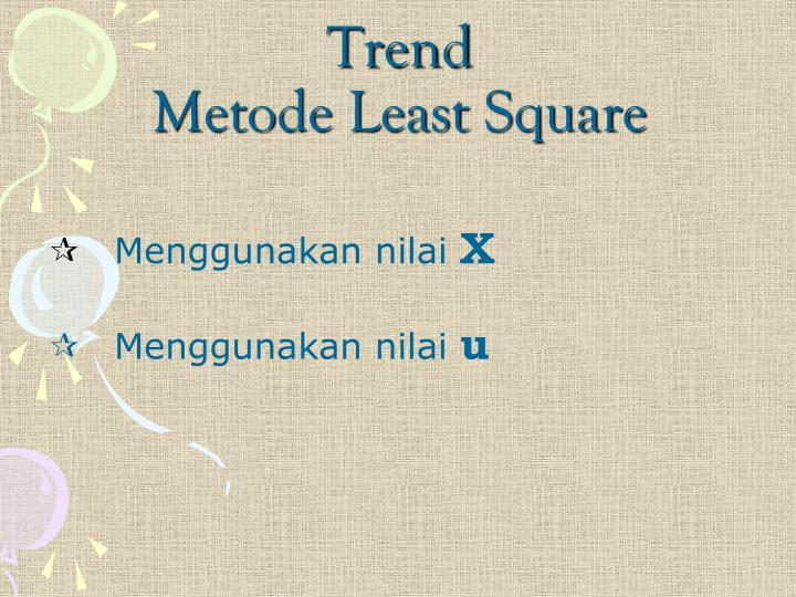 Trend metode least square