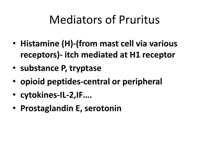Mediators of Pruritus
