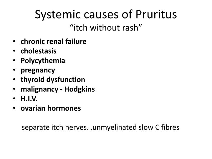 Systemic causes of Pruritus