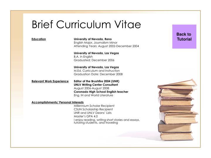 Brief Curriculum Vitae