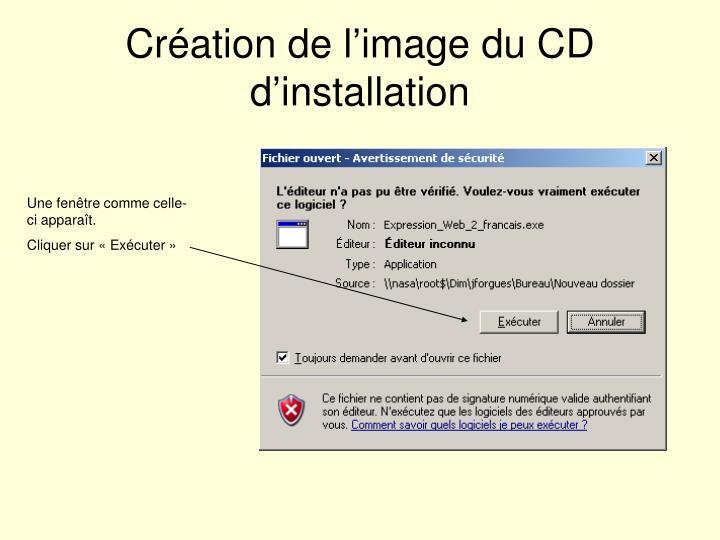 Création de l'image du CD d'installation