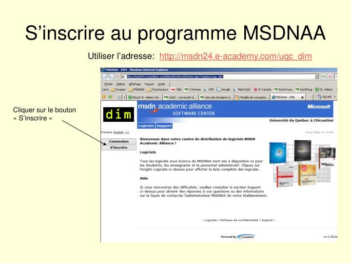 S'inscrire au programme MSDNAA