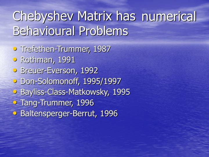 Chebyshev Matrix has