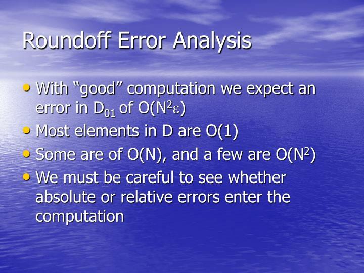 Roundoff Error Analysis