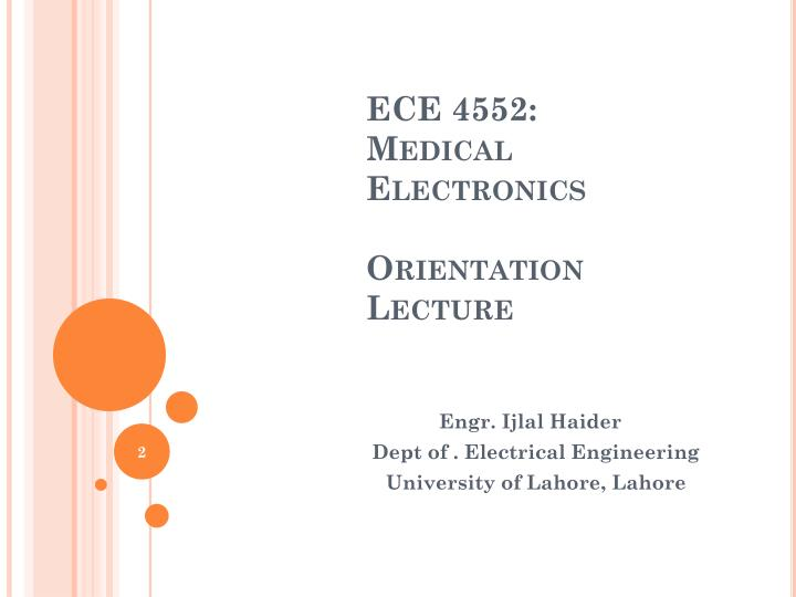 Ece 4552 medical electronics orientation lecture