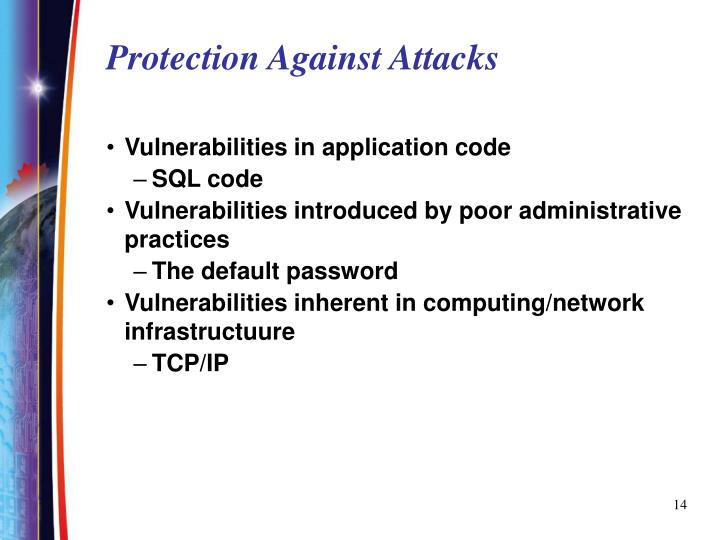 Protection Against Attacks