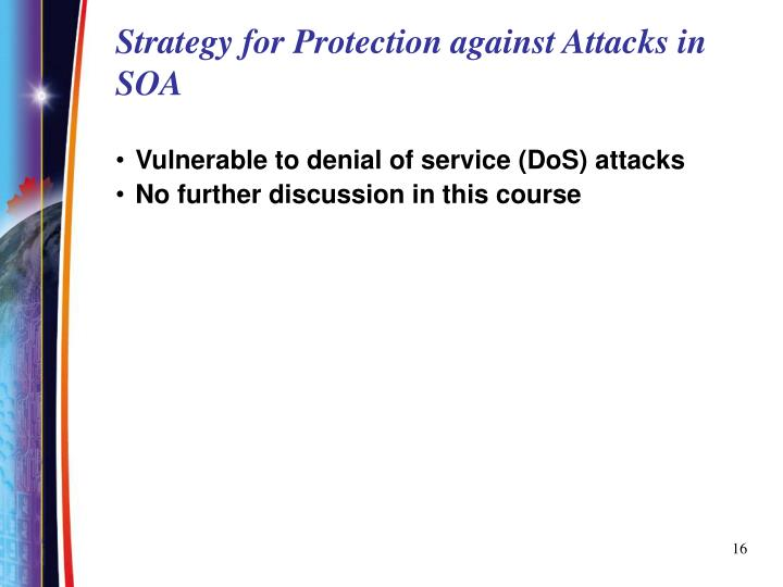 Strategy for Protection against Attacks in SOA