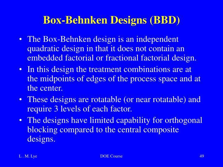 Box-Behnken Designs (BBD)