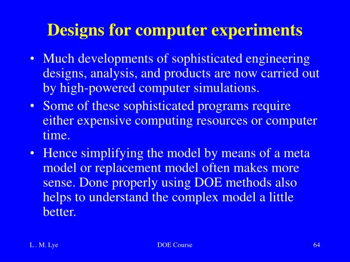 Designs for computer experiments