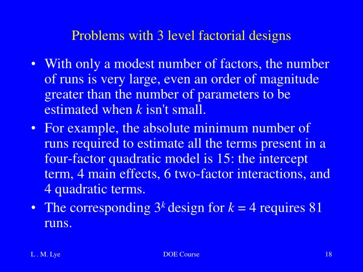 Problems with 3 level factorial designs