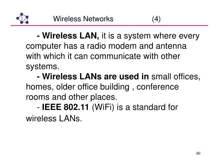 Wireless Networks                   (4)
