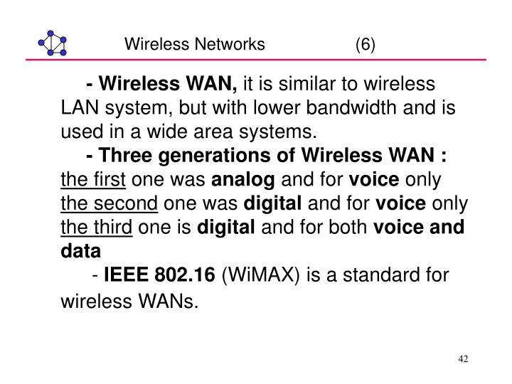 Wireless Networks                   (6)