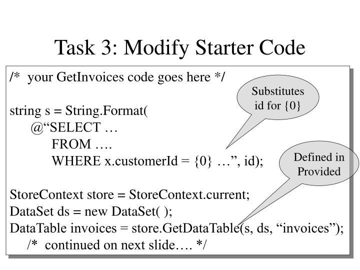 Task 3: Modify Starter Code