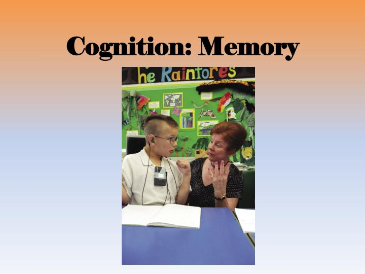 Cognition memory