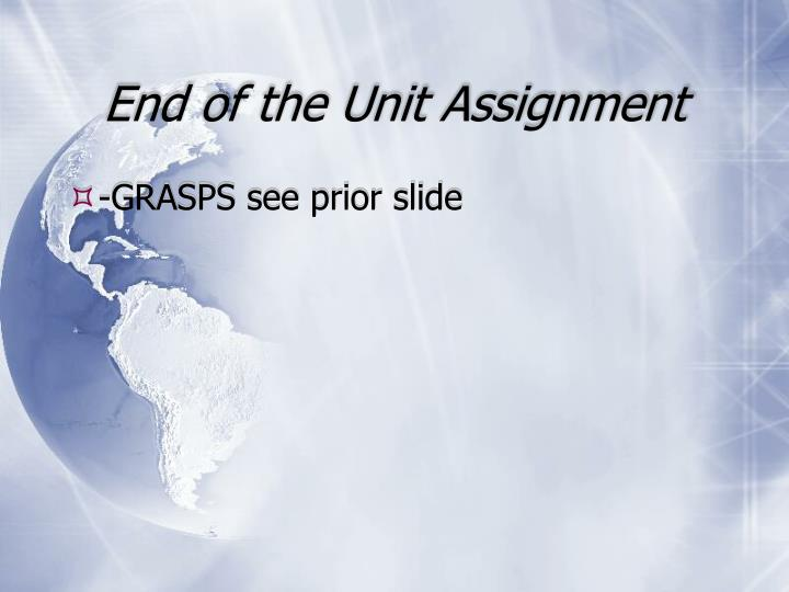 End of the Unit Assignment