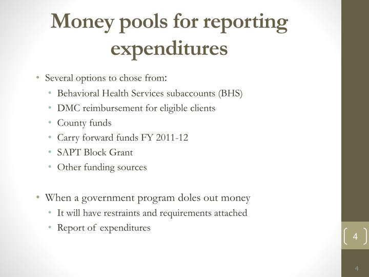 Money pools for reporting expenditures