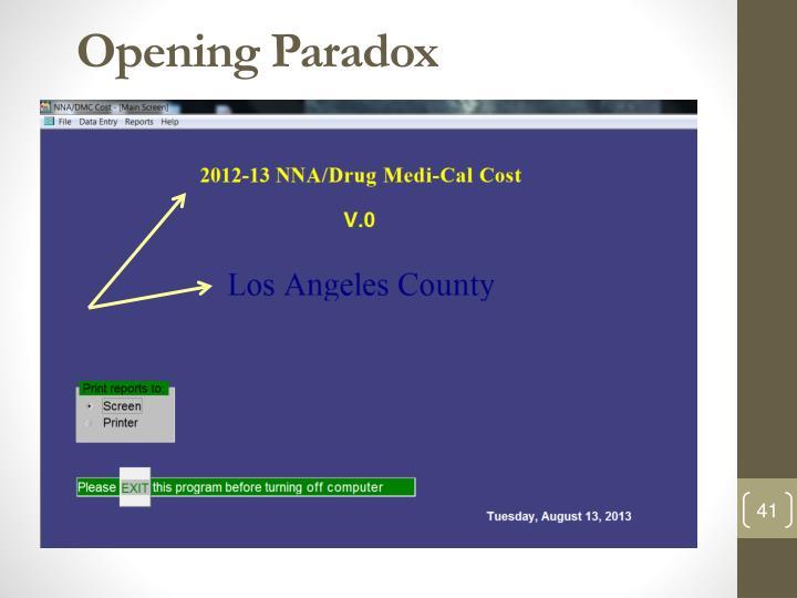 Opening Paradox