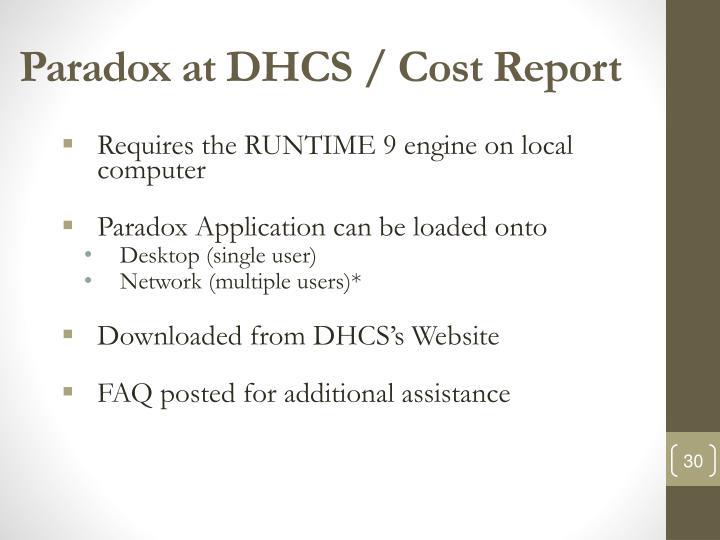 Paradox at DHCS / Cost Report
