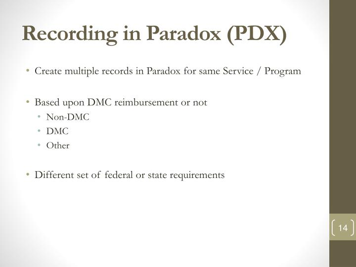 Recording in Paradox (PDX)