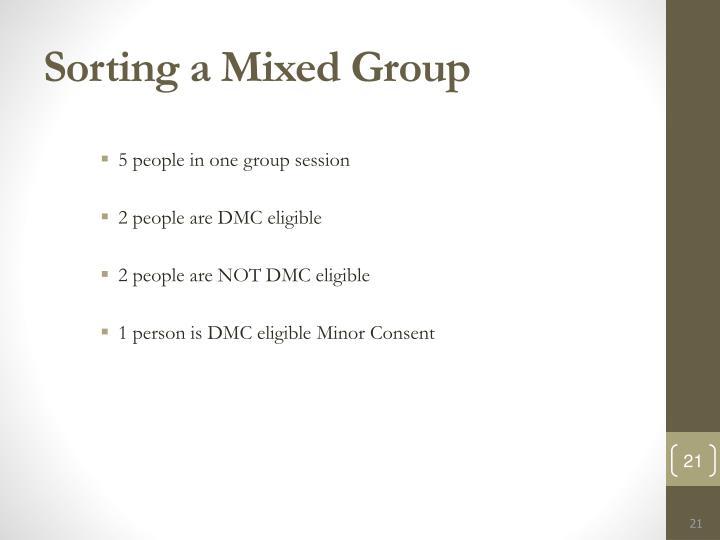 Sorting a Mixed Group