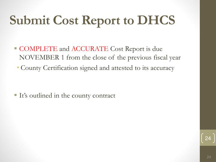 Submit Cost Report to DHCS