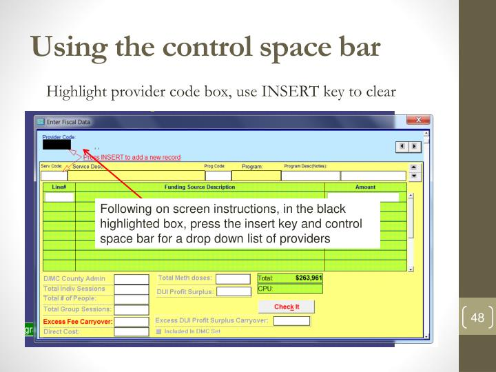 Using the control space bar