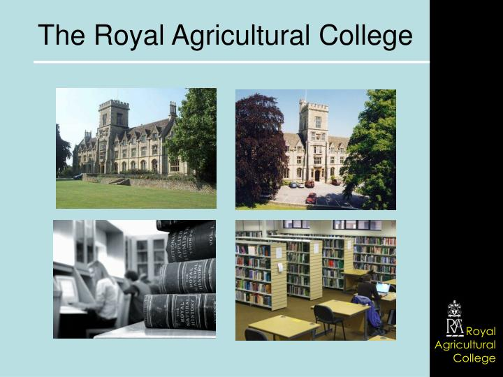 The Royal Agricultural College