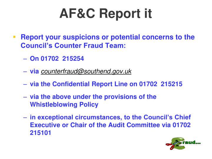 AF&C Report it