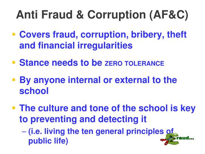 Anti Fraud & Corruption (AF&C)