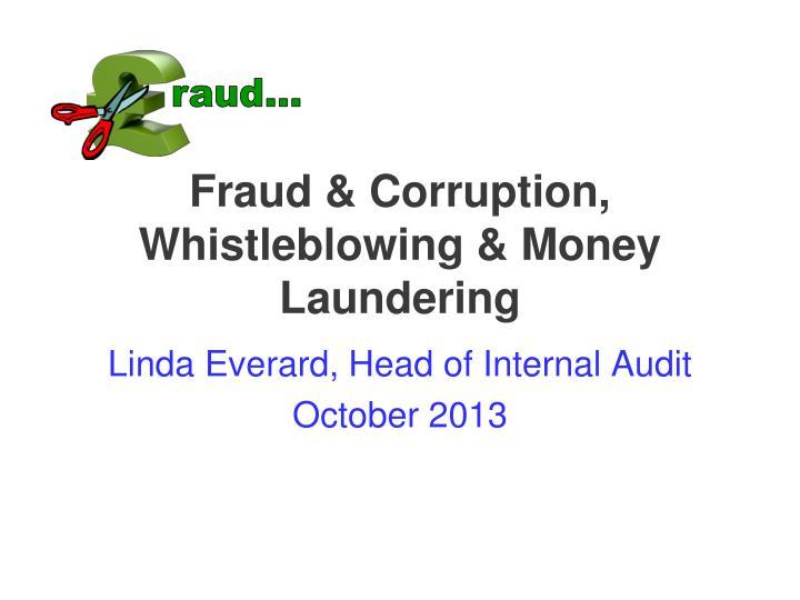 Fraud & Corruption, Whistleblowing & Money Laundering