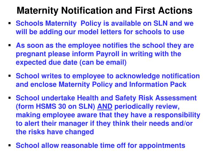 Maternity Notification and First Actions