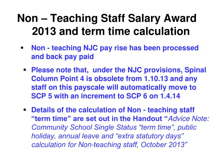 Non – Teaching Staff Salary Award 2013 and term time calculation