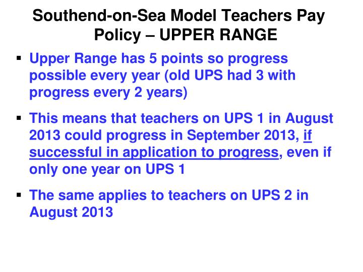 Southend-on-Sea Model Teachers Pay Policy – UPPER RANGE