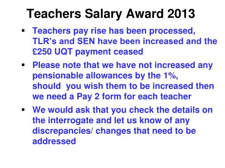 Teachers Salary Award 2013