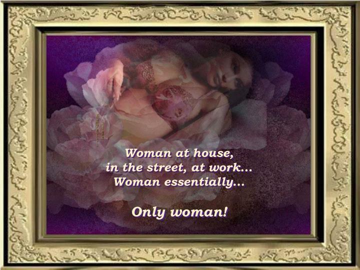 Woman at house
