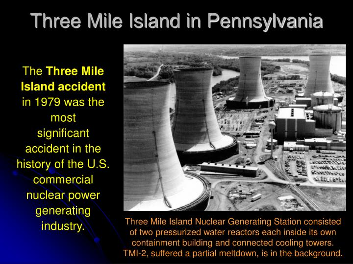 Three Mile Island in Pennsylvania