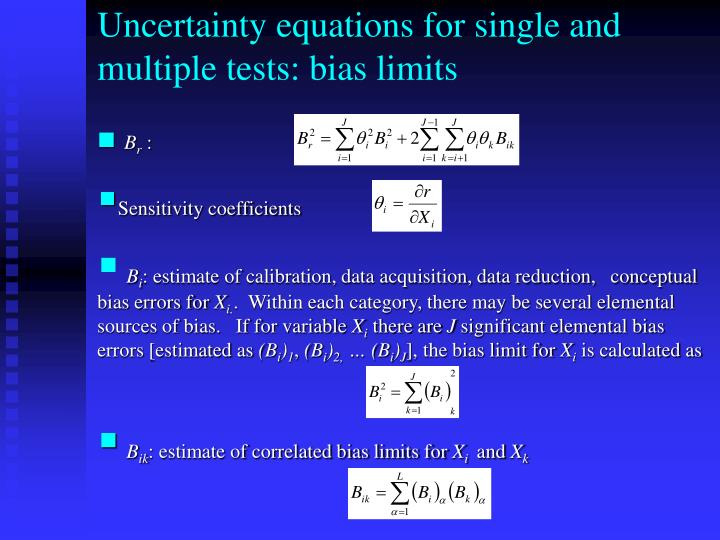 Uncertainty equations for single and multiple tests: bias limits