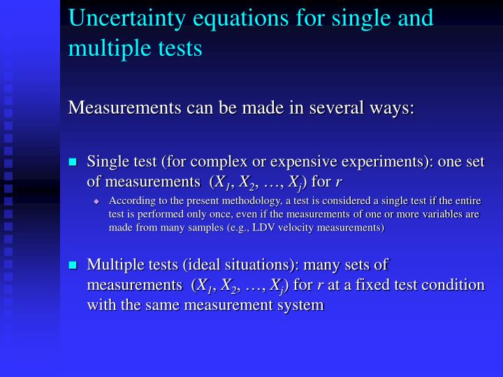 Uncertainty equations for single and multiple tests