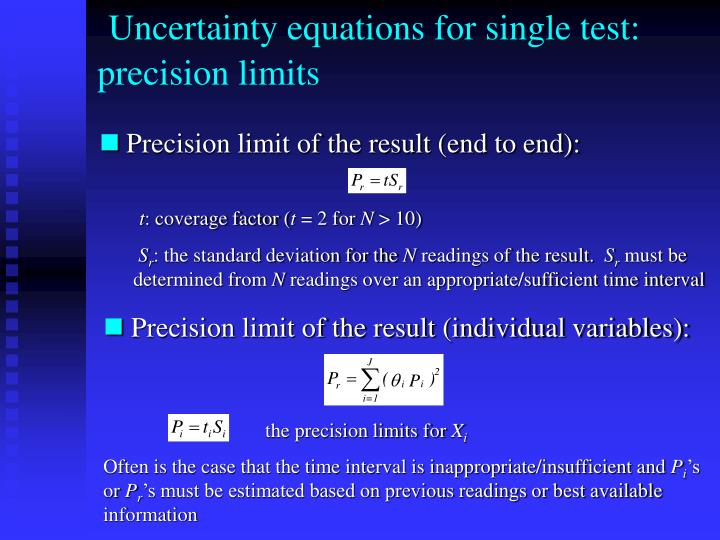 Uncertainty equations for single test: precision limits