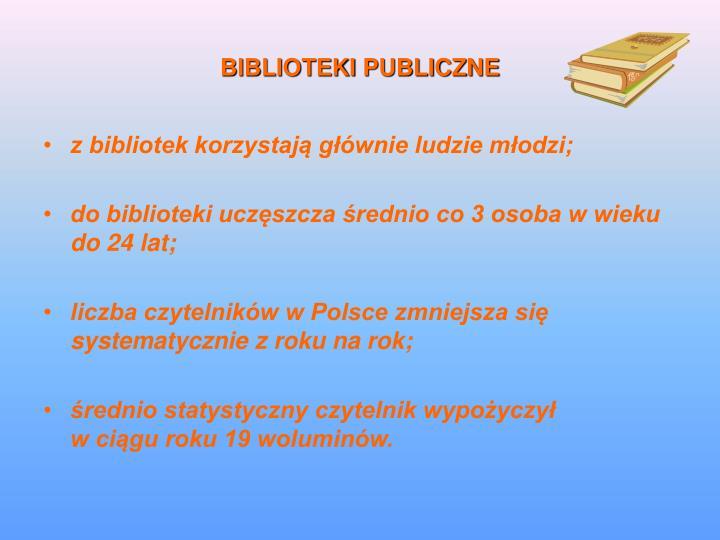 BIBLIOTEKI PUBLICZNE