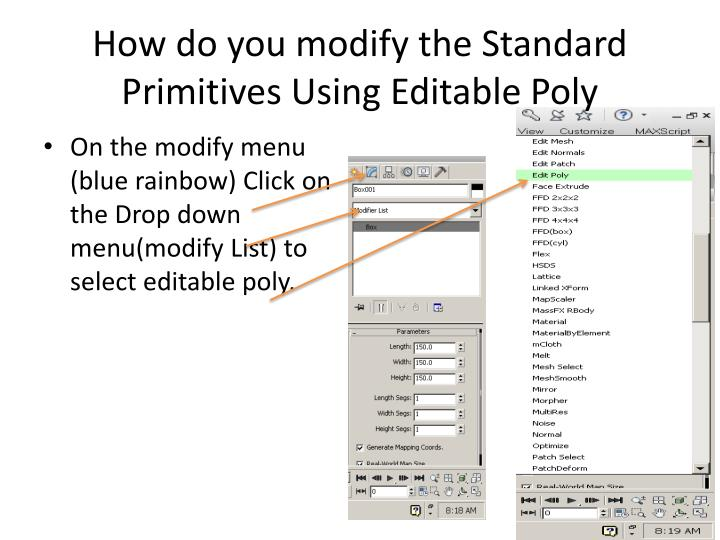 How do you modify the Standard Primitives Using Editable Poly