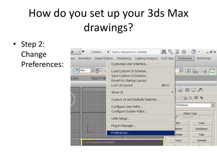 How do you set up your 3ds Max drawings?