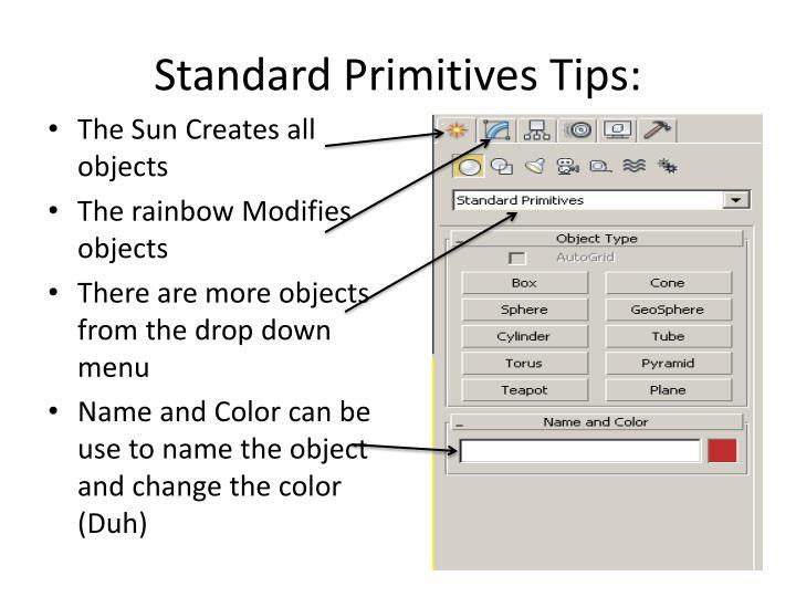 Standard Primitives Tips: