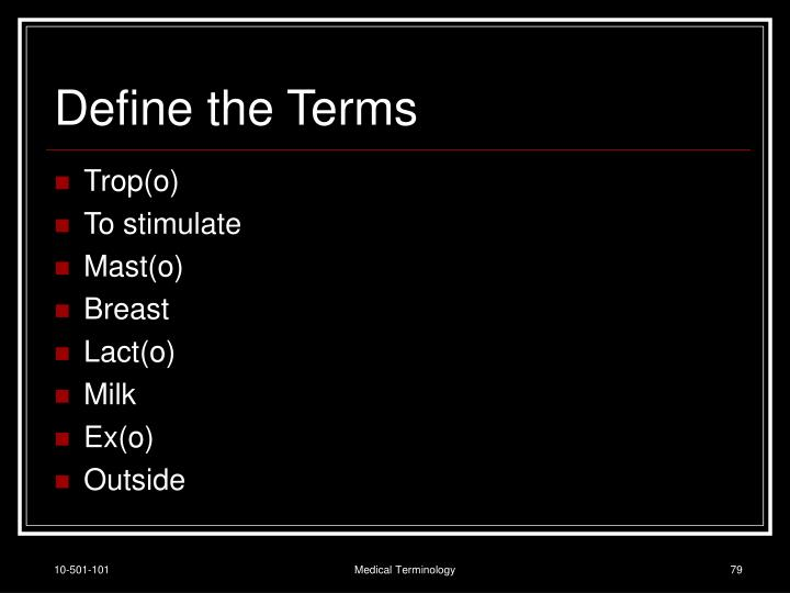 Define the Terms