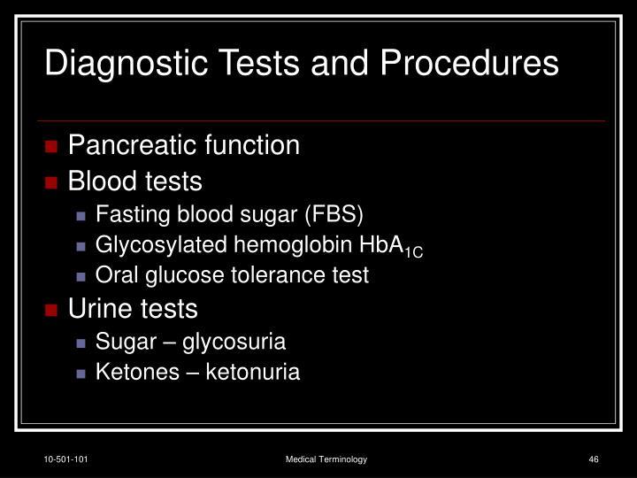Diagnostic Tests and Procedures