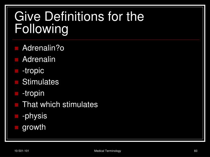Give Definitions for the Following