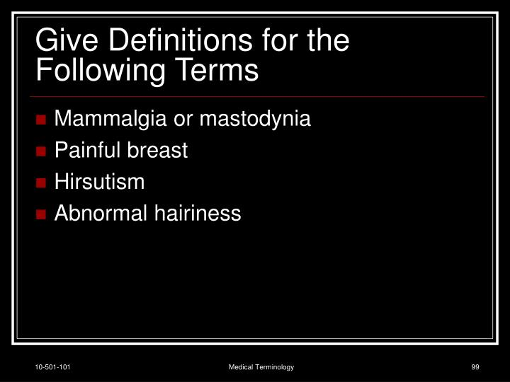 Give Definitions for the Following Terms
