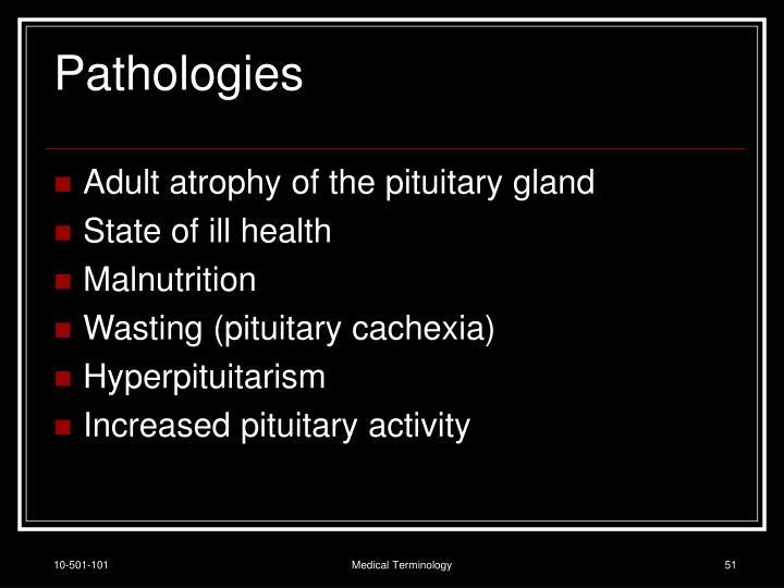 Pathologies