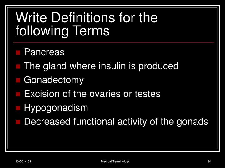 Write Definitions for the following Terms