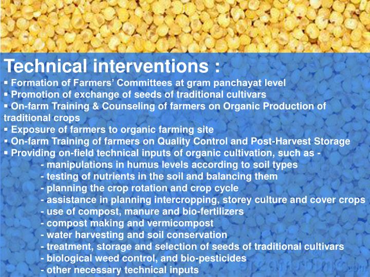 Technical interventions :